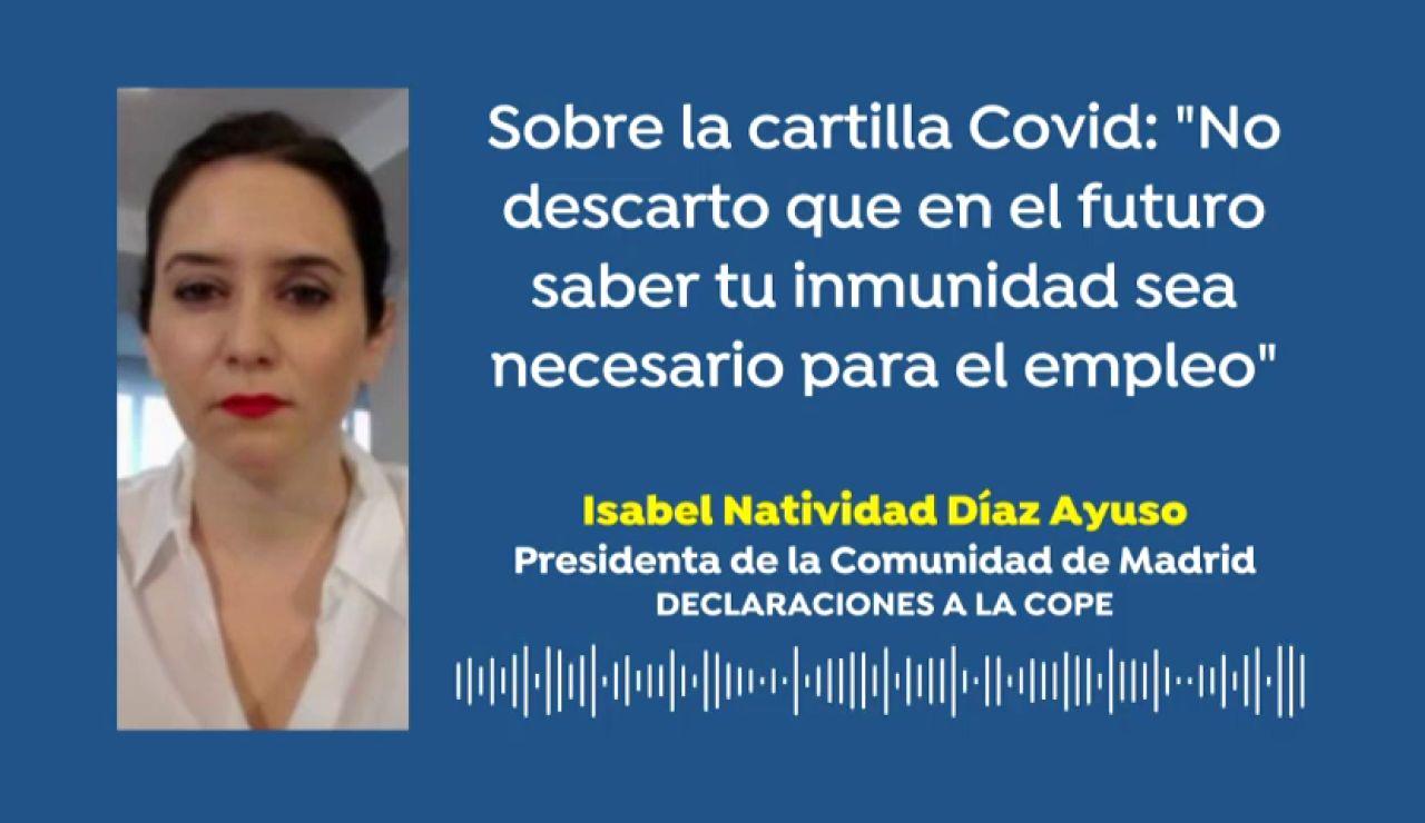 """Isabel Díaz Ayuso, sobre una cartilla del coronavirus: """"No descarto que en el futuro la inmunidad sea necesaria para el empleo"""""""