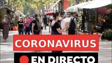 Coronavirus España hoy: últimas noticias, rebrotes y contagios, en directo