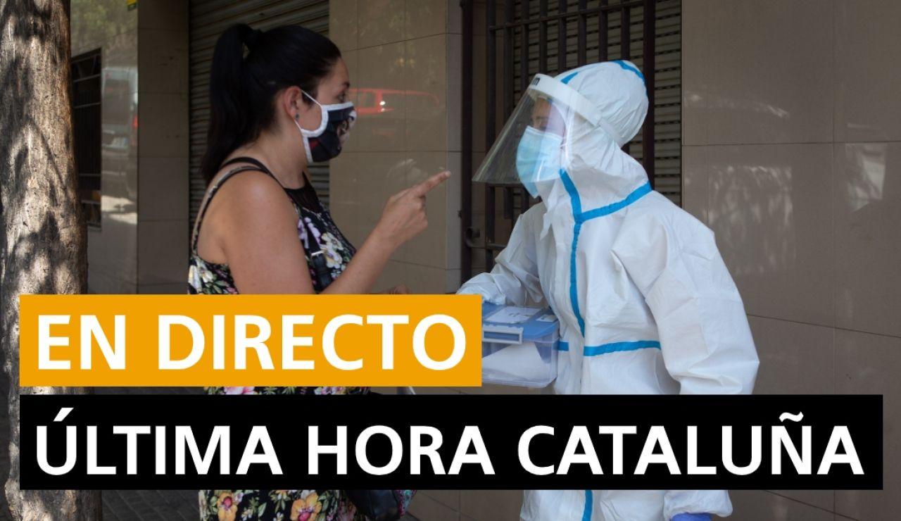 Última hora Cataluña: Sucesos, rebrotes y últimas noticias de hoy, en directo