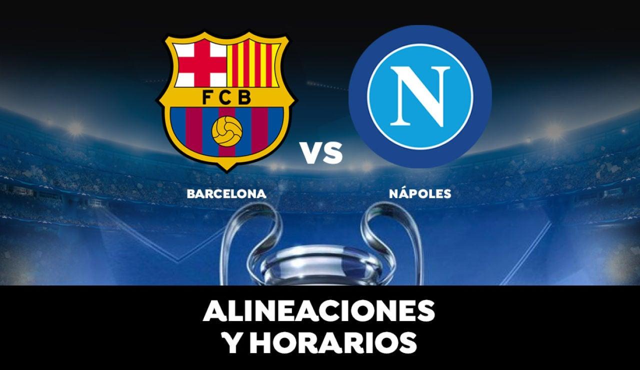 Barcelona - Nápoles: Horario, alineaciones y dónde ver el partido de la Champions League en directo