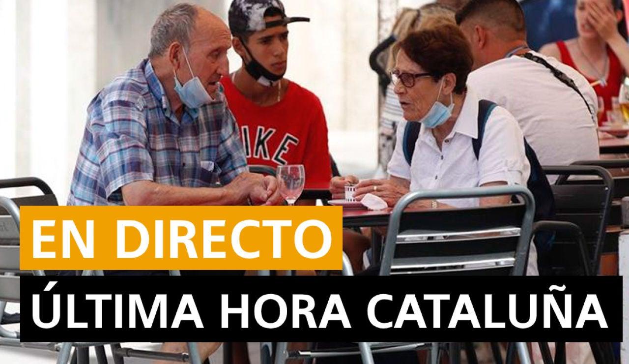 Cataluña hoy: Rebrotes de coronavirus, sucesos y últimas noticias, en directo