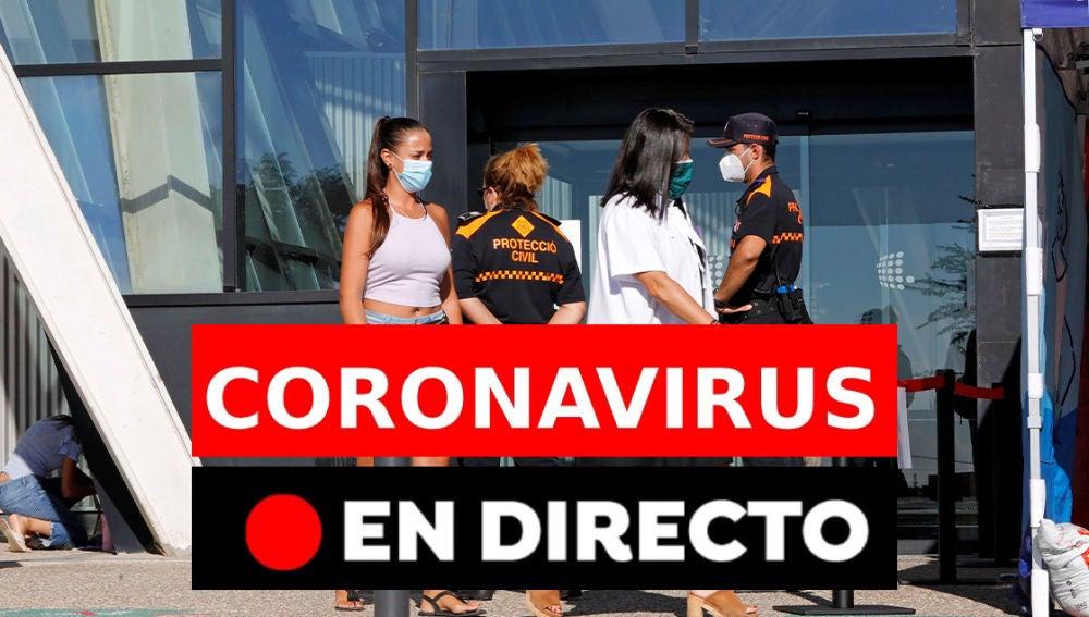 Coronavirus hoy: Rebrotes en España y últimas noticias del lunes 31 de agosto, en directo