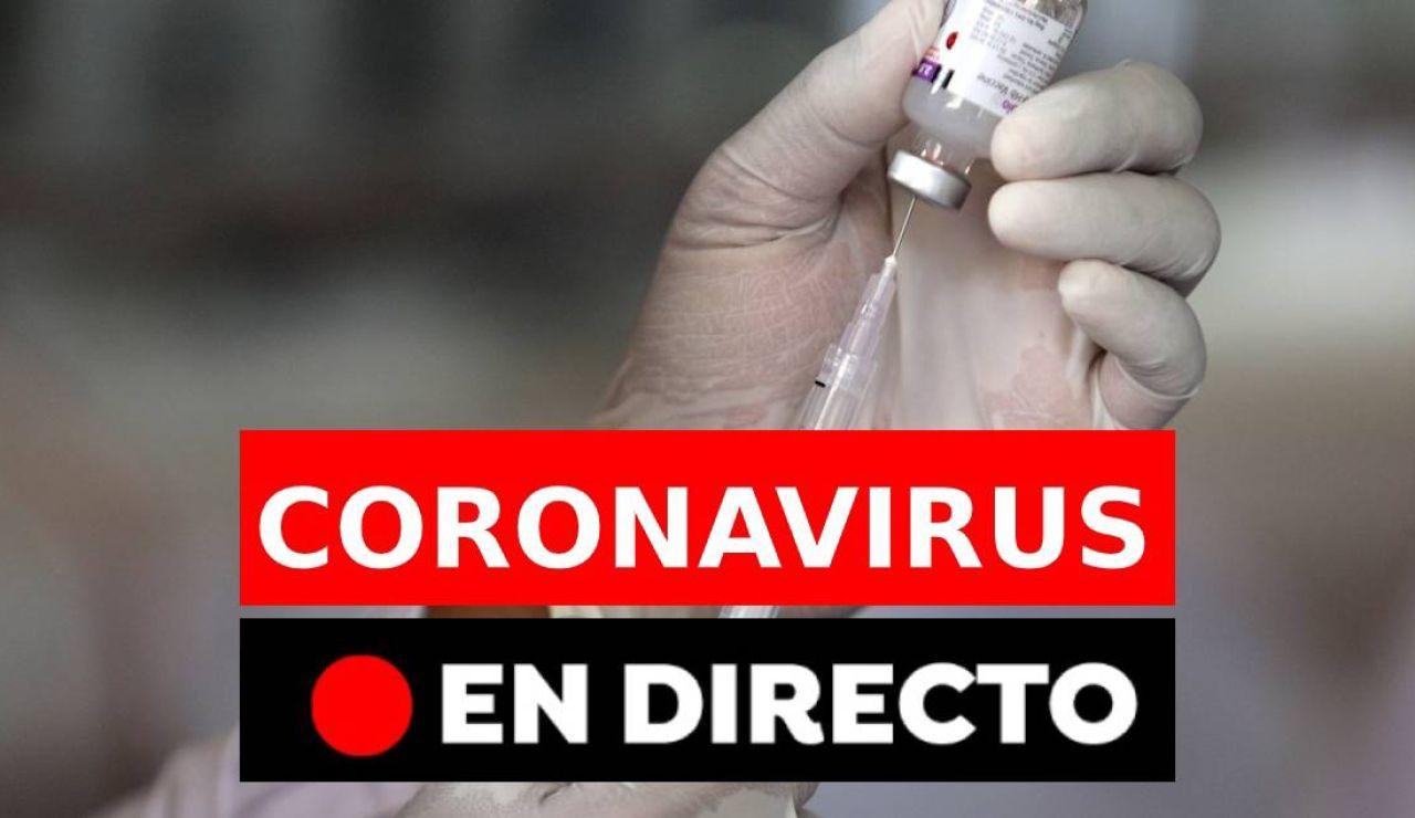 Coronavirus en España hoy: Última hora, rebrotes y últimas noticias, en directo