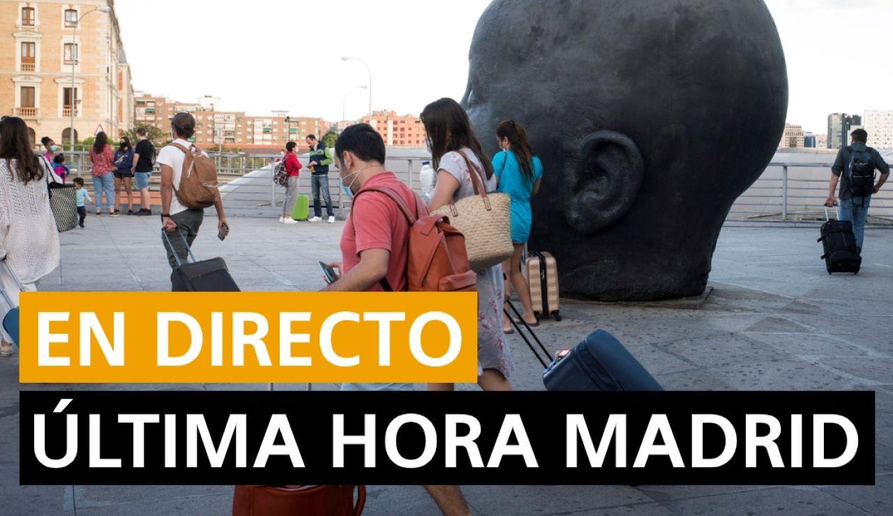 Madrid: Coronavirus, rebrotes, datos y noticias de última hora, en directo