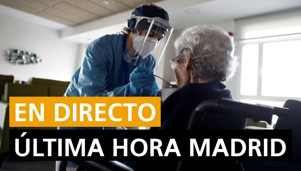 Última hora de Madrid: Última noticias, rebrotes y datos de hoy, en directo