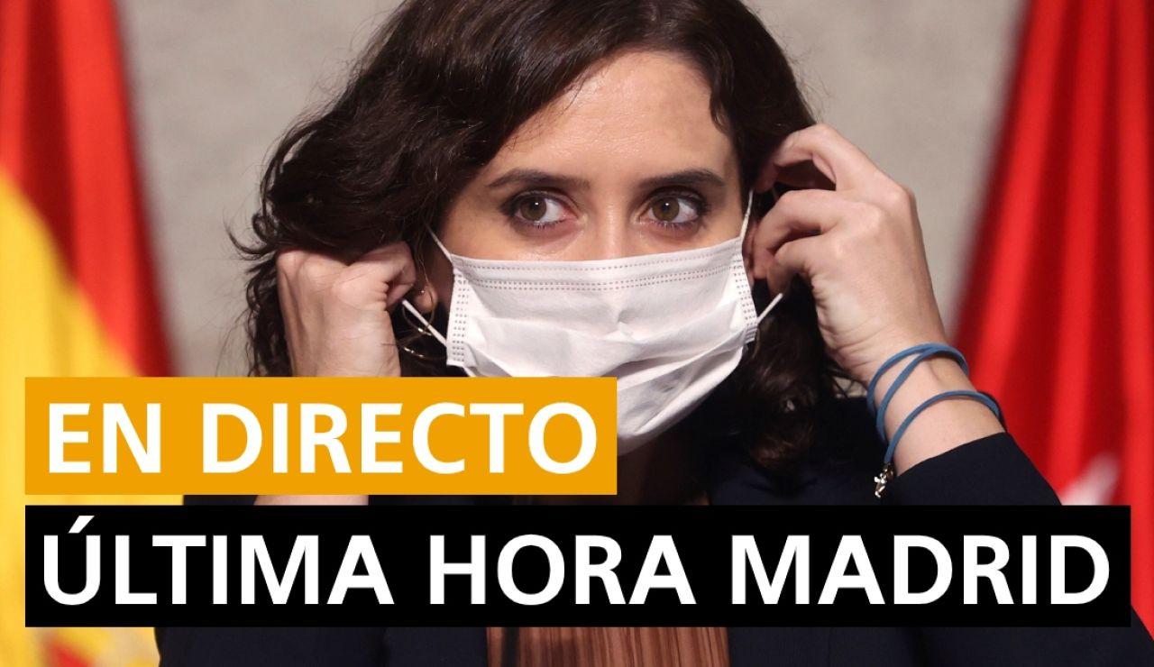 Última hora Madrid: Coronavirus Madrid y zonas restringidas