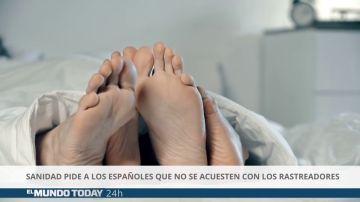 Sanidad pide a los españoles que no se acuesten con los rastreadores