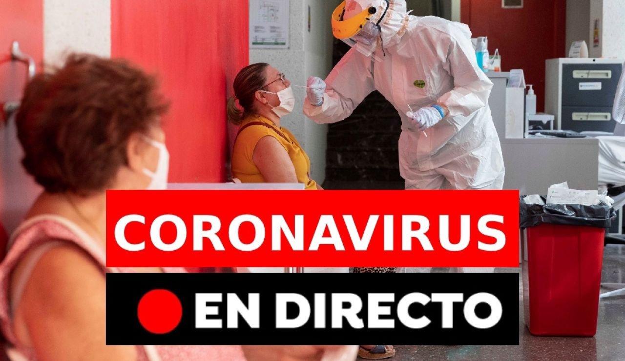 Coronavirus en España hoy: Confinamiento en Madrid, nuevos casos, rebrotes y última hora, en directo