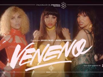 'VENENO', serie original de ATRESplayer PREMIUM, nominada en el MIPCOM