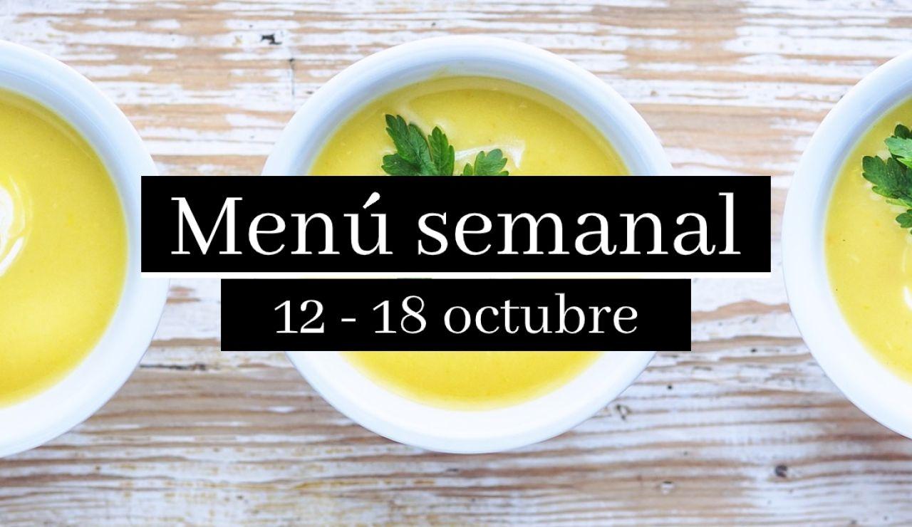 Menú semanal saludable: Semana del 12 al 18 de octubre de 2020
