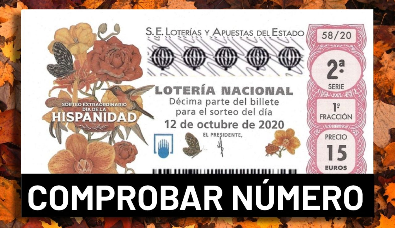 Sorteo extraordinario del Día de la Hispanidad 2020: Resultado de la Lotería Nacional hoy