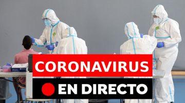 Coronavirus en España: última hora de los contagios y fallecidos en directo