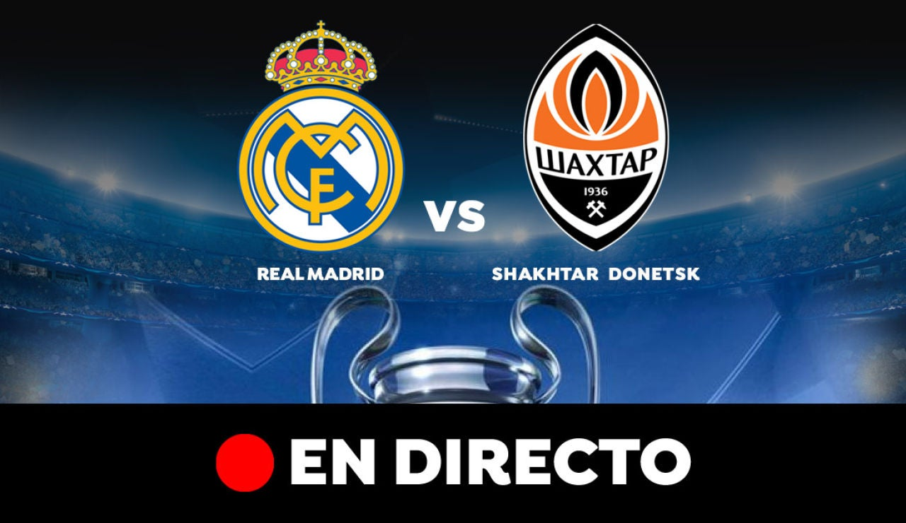 Real Madrid - Shakhtar Donetsk: Resultado y goles del partido de hoy, en directo | Champions League