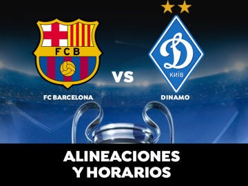 Barcelona - Dinamo de Kiev: Horario, alineaciones y dónde ver el partido