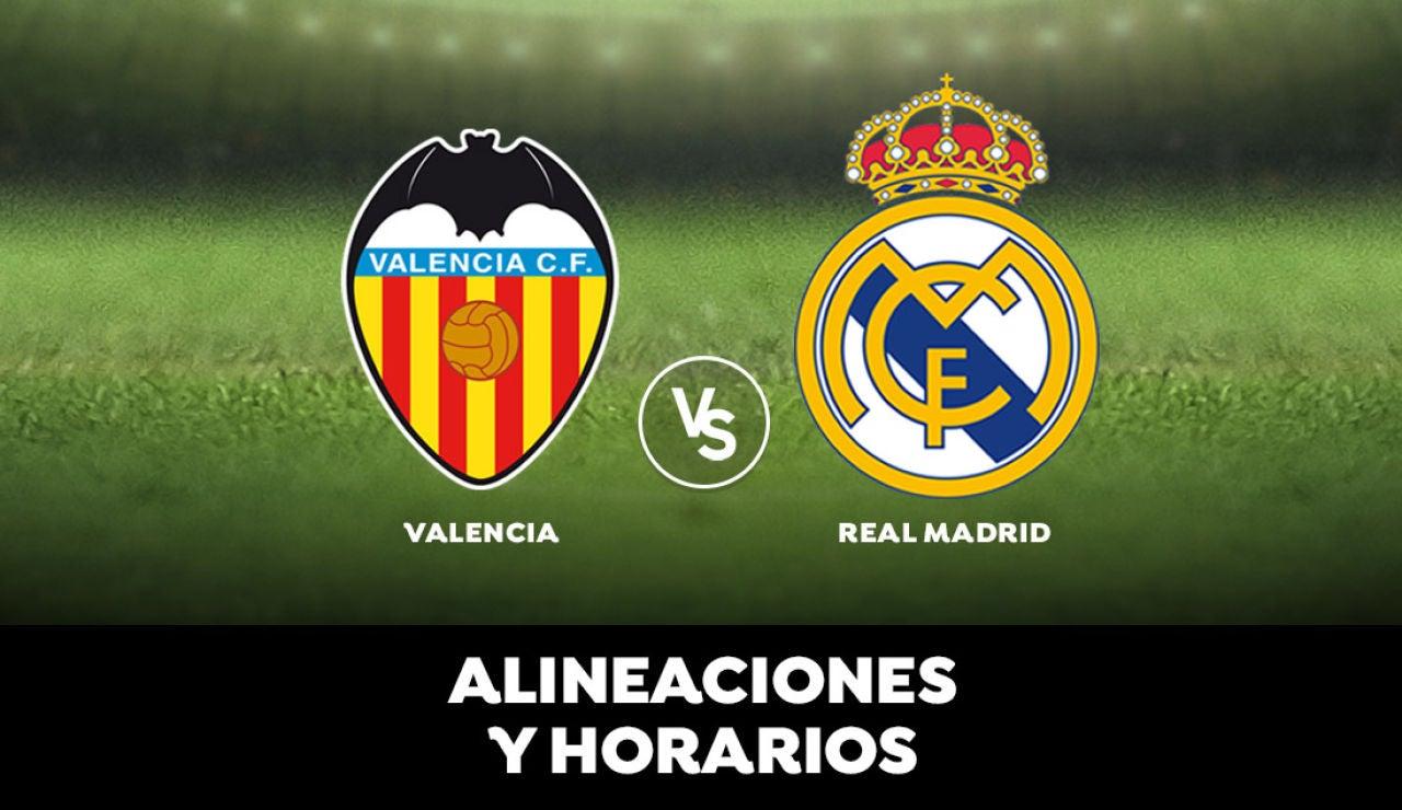 Valencia - Real Madrid: Horario, alineaciones y dónde ver el partido