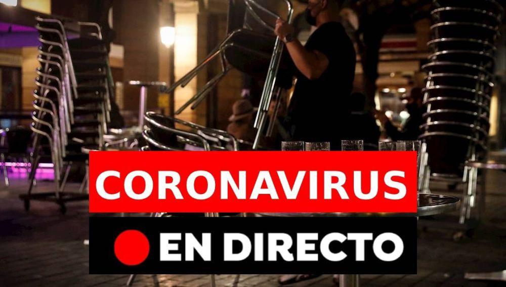 Coronavirus España hoy: Confinamiento, restricciones, datos de covid-19 y última hora, en directo