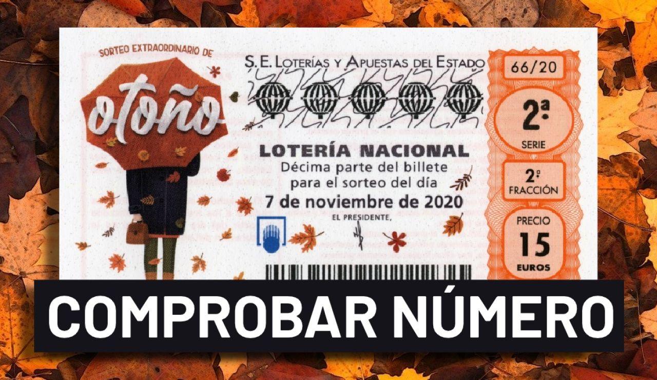 Sorteo Extraordinario de Otoño 2020: Resultado y comprobar número de la Lotería Nacional hoy, sábado 7 de noviembre