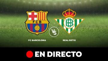 Barcelona - Betis: Partido de hoy de Liga Santander, en directo