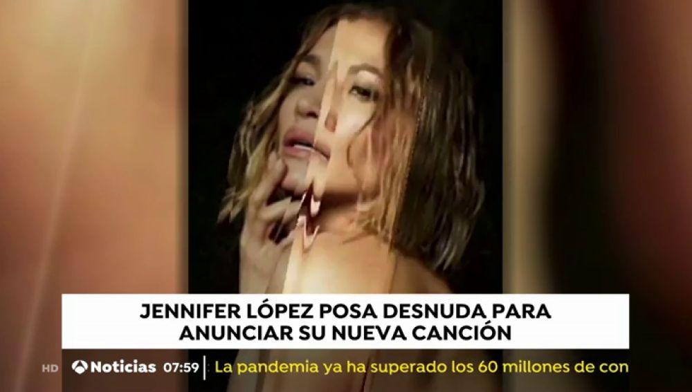 Jennifer López presenta su  nueva canción 'In The Morning' con una imagen suya completamente desnuda