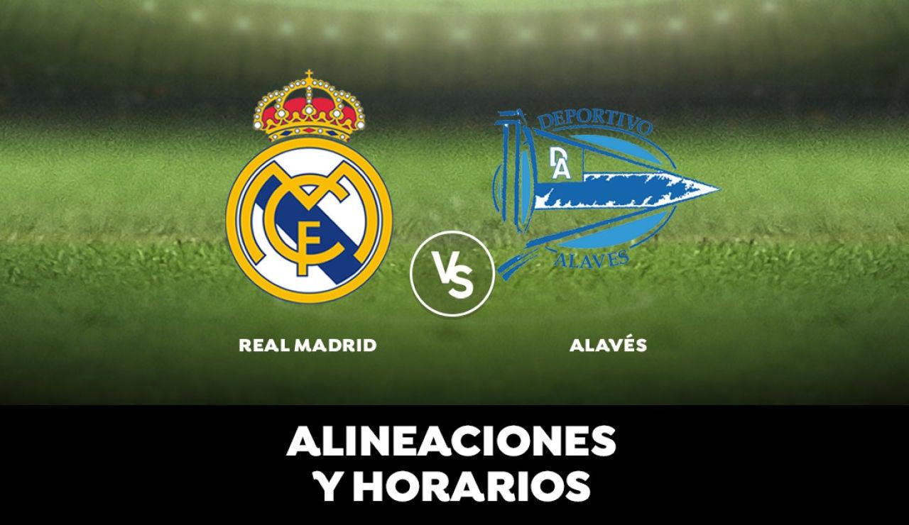 Real Madrid  - Alavés: Horario, alineaciones y dónde ver el partido en directo | Liga Santander