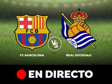 FC Barcelona - Real Sociedad: Resultado y goles del partido de hoy, en directo | Liga Santander