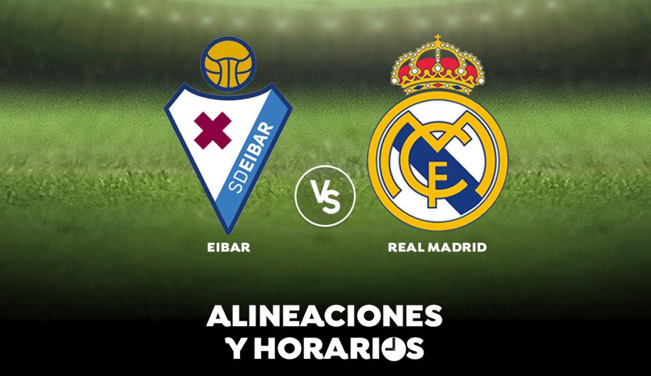 Eibar - Real Madrid: Horario, alineaciones y dónde ver el partido en directo | Liga Santander