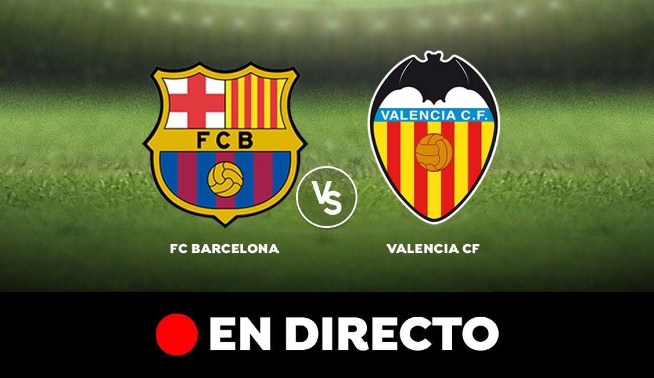 Barcelona - Valencia: Partido de hoy de Liga Santander, en directo