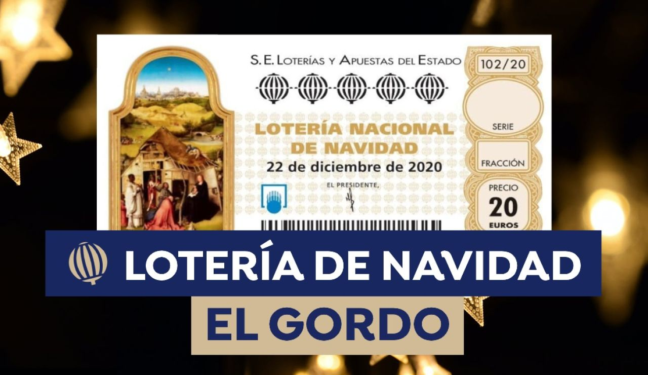Cuánto toca en el Gordo, primer premio de la Lotería de Navidad 2020