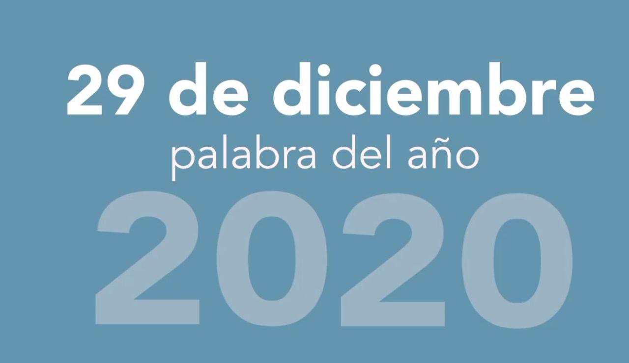 Estas son las candidatas a palabra del año 2020: coronavirus, vacuna, tiktok,