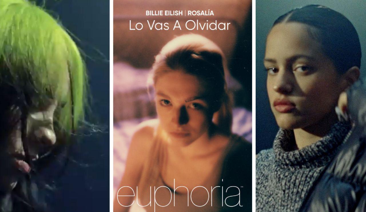Billie Eilish y Rosalía lanzan 'Lo vas a olvidar' para Euphoria