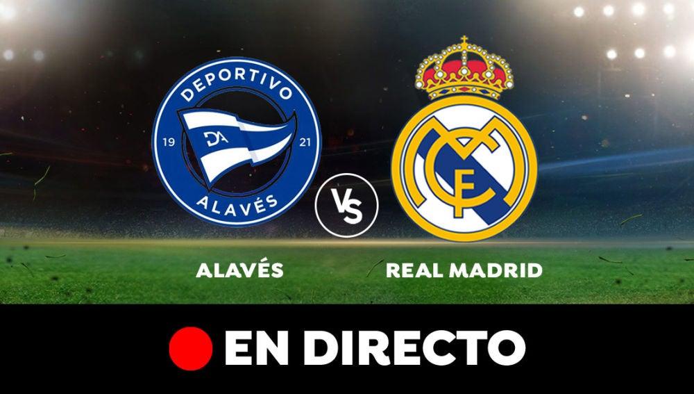 Alavés - Real Madrid: Resultado y goles del partido de hoy, en directo | Liga Santander