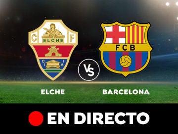 Elche - Barcelona: Resultado y goles del partido de hoy, en directo | Liga Santander