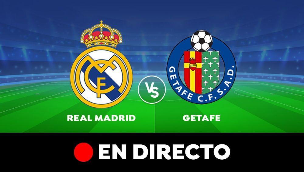 Real Madrid - Getafe: Resultado y goles del partido de hoy, en directo | Liga Santander