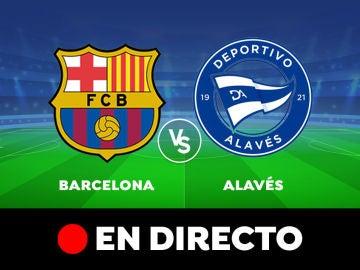 Barcelona - Alavés: Resultado y goles del partido de hoy, en directo   Liga Santander