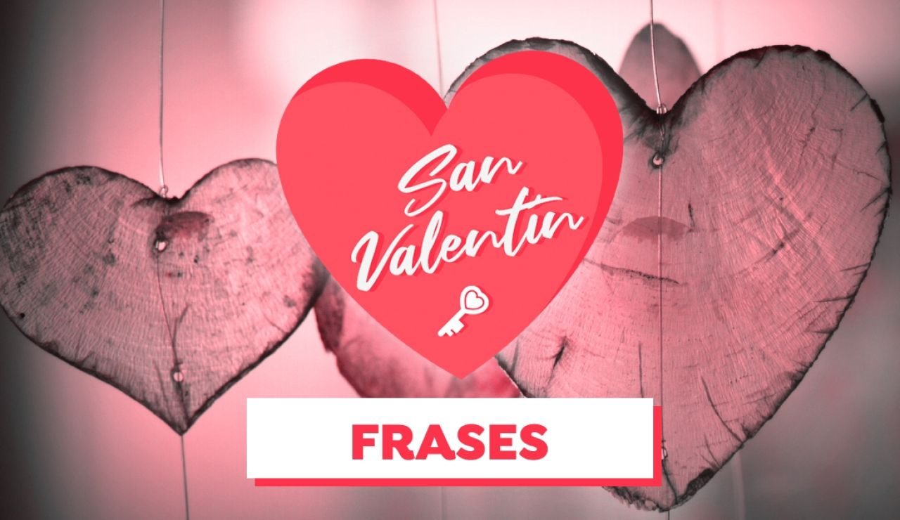 ¡Feliz San Valentín 2021! Frases para el 14 de febrero