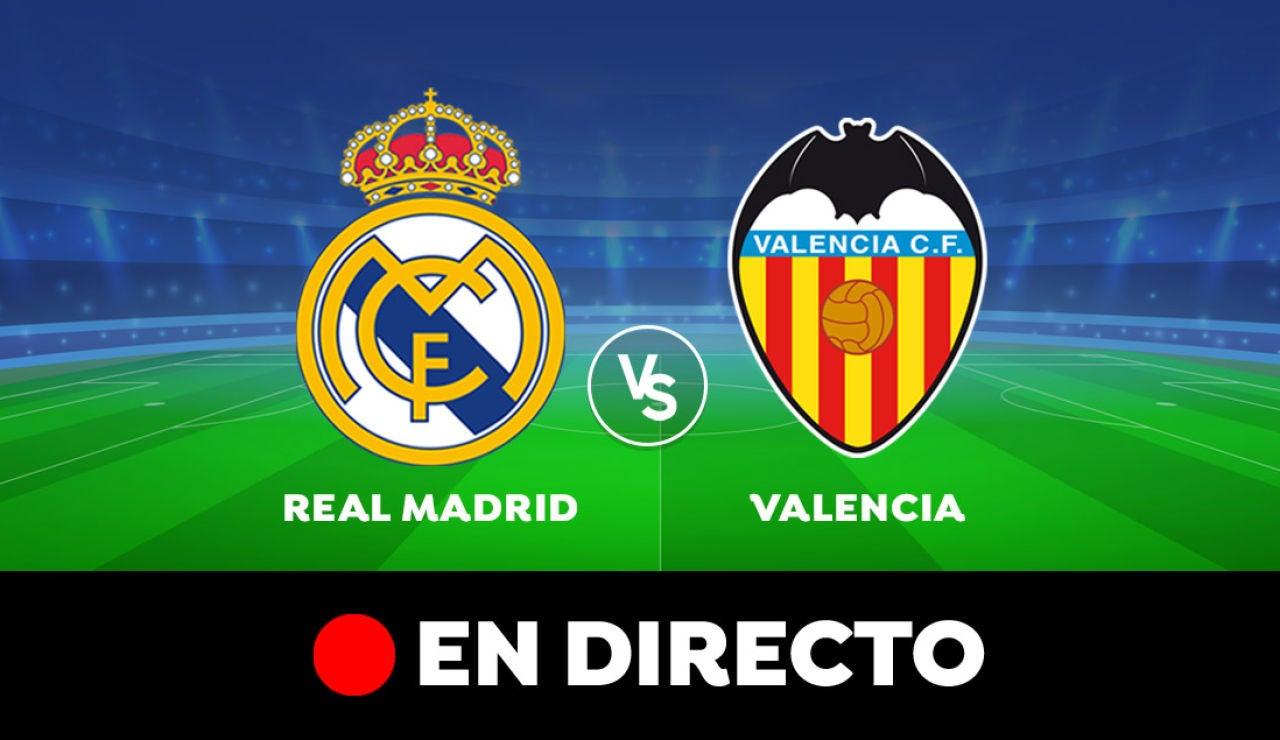Real Madrid - Valencia: Resultado y goles del partido de hoy, en directo | Liga Santander