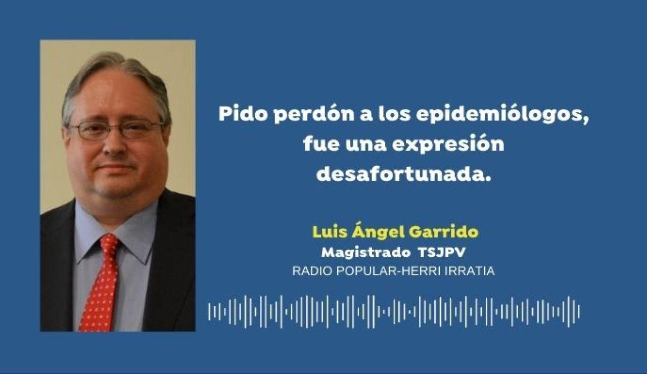 Luis Ángel Garrido, juez TSJPV, pide perdón a los epidemiólogos por descalificar sus medidas frente al coronavirus