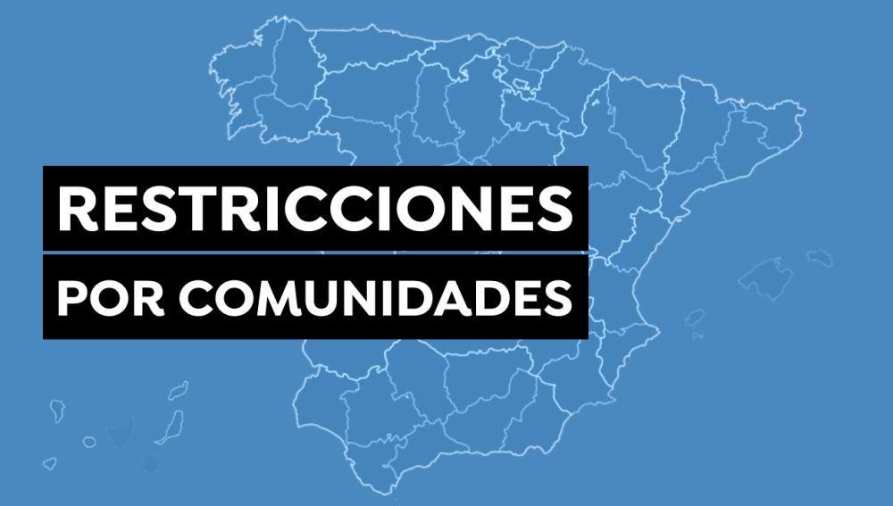 Restricciones por comunidades, nuevas medidas por coronavirus y horario del toque de queda hoy