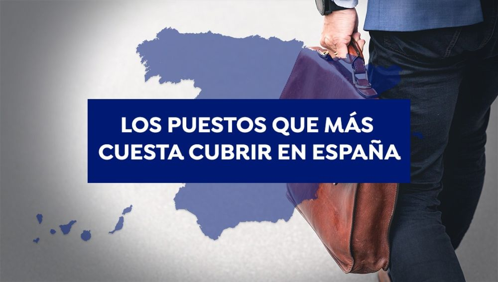 Trabajos más demandados en España