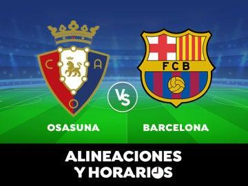 Osasuna - Barcelona: Horario, alineaciones y dónde ver el partido de Liga Santander en directo