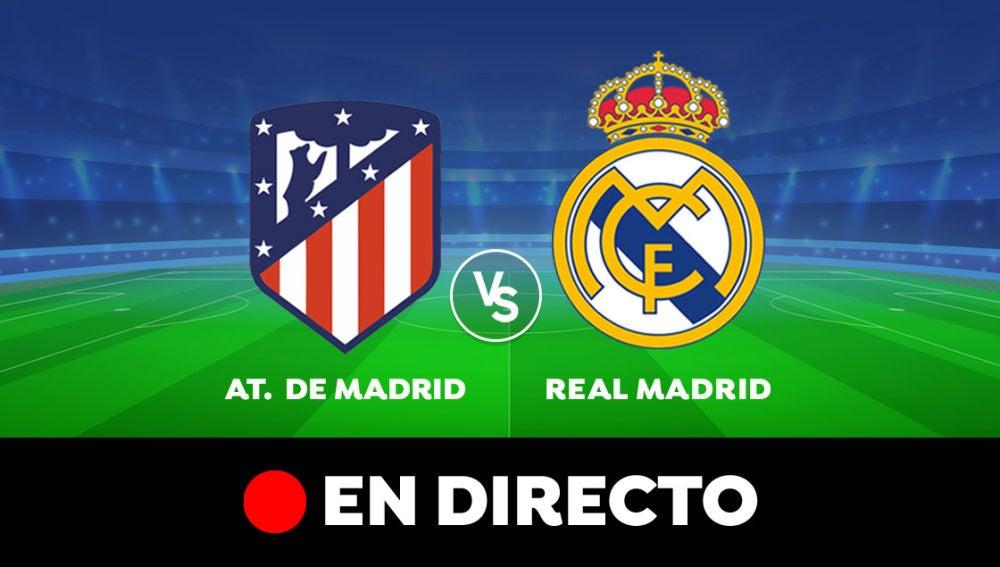 Atlético de Madrid - Real Madrid: Resultado y goles del partido de hoy, en directo | Liga Santander