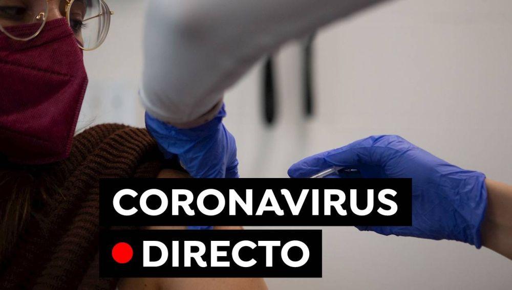 Coronavirus España hoy: Última hora de las restricciones, contagios, muertos y vacuna, en directo