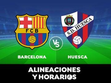 Barcelona - Huesca: Horario, alineaciones y dónde ver el partido de Liga Santander en directo