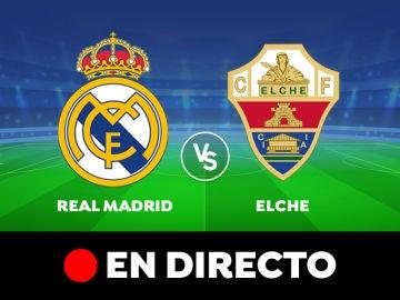 Real Madrid - Elche: Resultado y goles del partido de hoy, en directo   Liga Santander