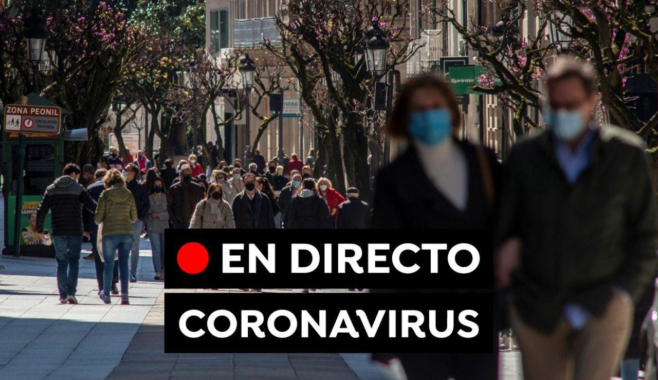 Coronavirus en España hoy: Restricciones de Semana Santa, vacuna del coronavirus y última hora