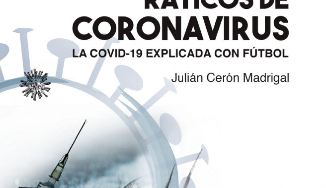 Julián Cerón, el biólogo e investigador que explica el coronavirus en clave futbolera