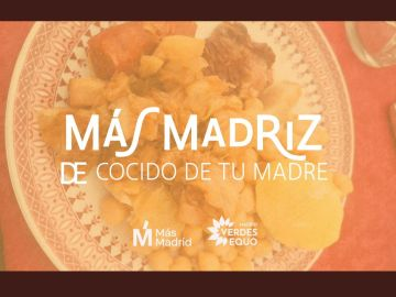 Polémica por la última campaña de Más Madrid en las elecciones de Madrid: Más Madriz. El cocido de tu madre