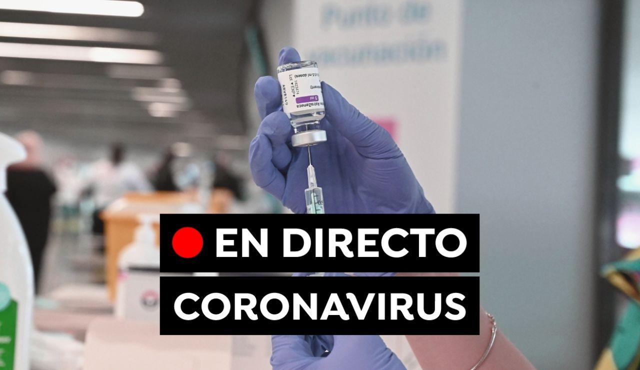 Coronavirus en España hoy: Última hora de la vacuna contra el COVID-19 y las restricciones en Semana Santa
