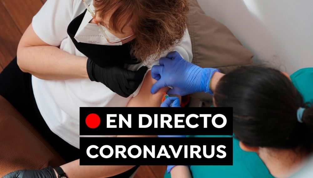 Coronavirus en España hoy: Restricciones y última hora de la vacuna contra el COVID-19