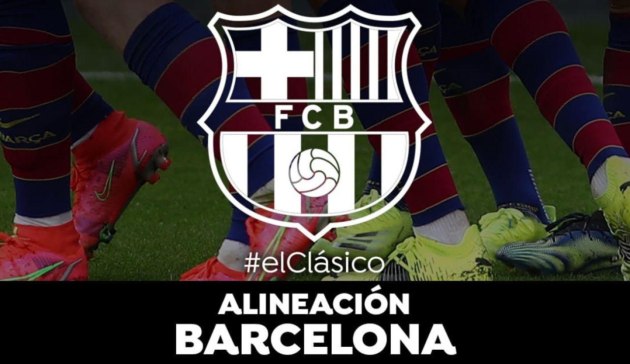 Alineación del Barcelona ante el Real Madrid en el Clásico de la Liga Santander
